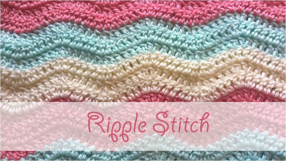 Ripple Stitch Step By Step Crochet Tutorial