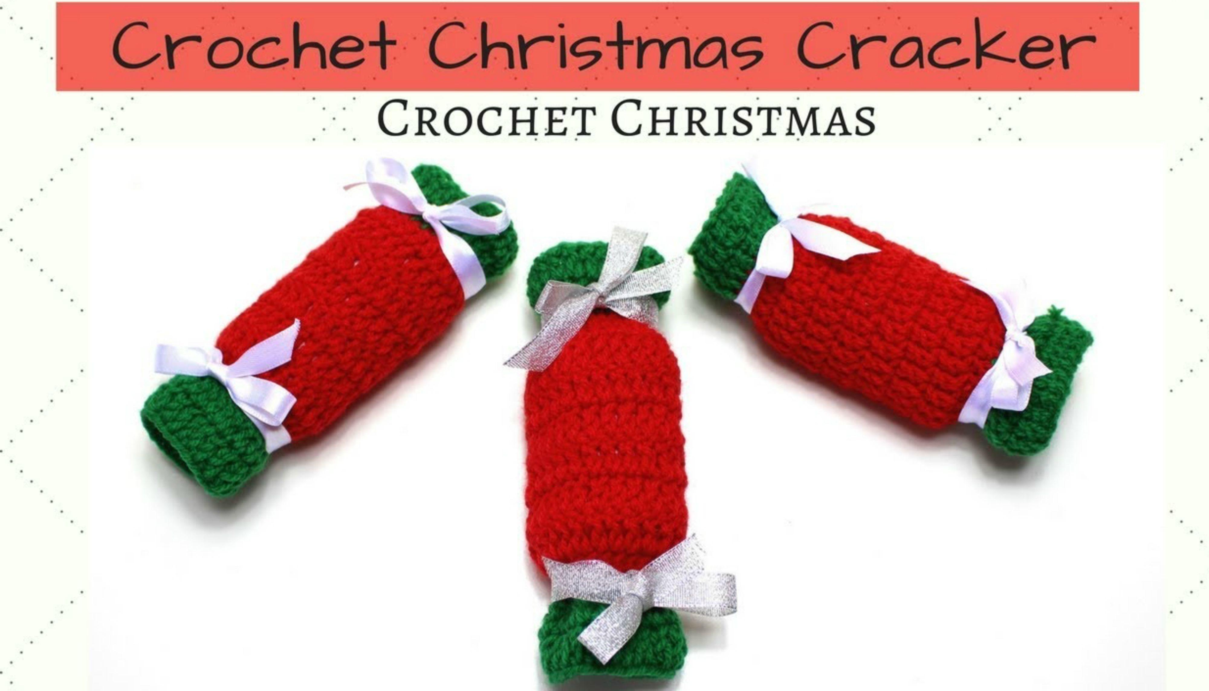 Learn To Crochet A Christmas Cracker