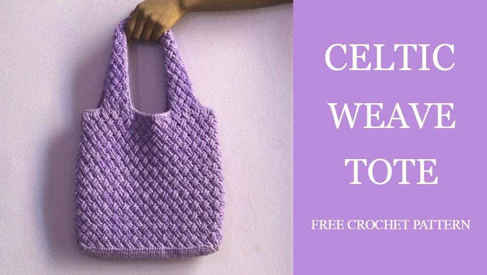 Celtic Stitch Tote Handbag Free Crochet Pattern