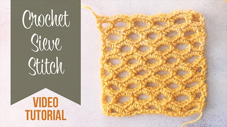 How To Crochet The Sieve Stitch