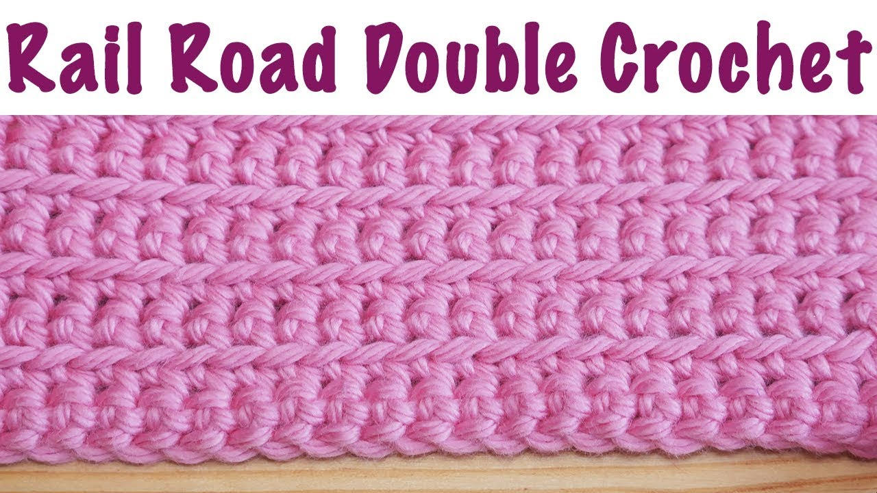 How To Crochet The Rail Road Stitch