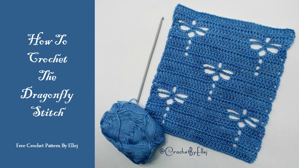 How To Crochet The Dragonfly Stitch