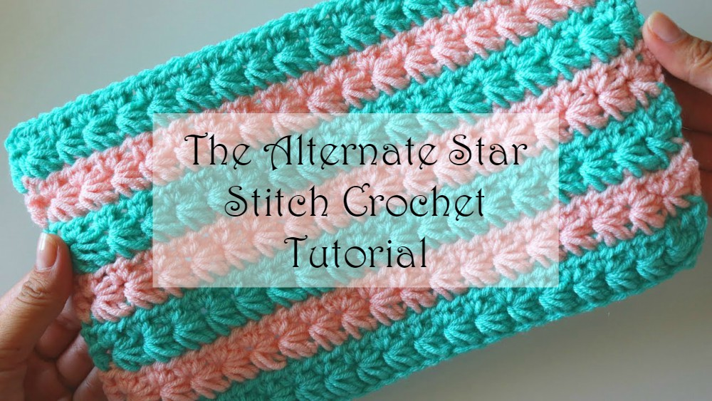 How To Crochet The Alternate Star Stitch