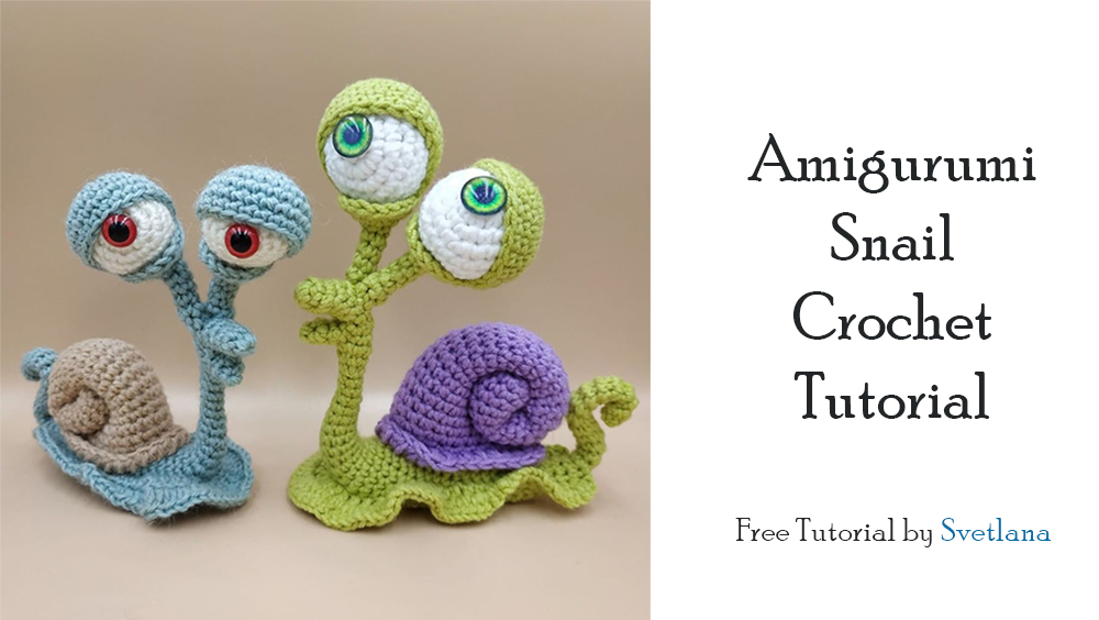 Amigurumi Snail Crochet Tutorial Step by Step