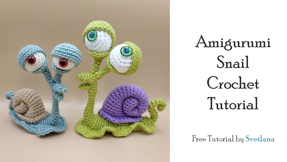 Amigurumi Snail Crochet Tutorial Step by Step